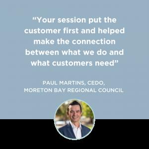 Customer Frame Landing Page - Become a Customer-led Council - Testimonial Tile_Paul Martins, CEDO_Moreton Bay Regional Council