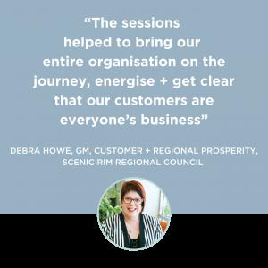 Customer Frame Landing Page - Become a Customer-led Council - Testimonial Tile_Debra Howe, GM, Customer + Regional Prosperity_Scenic Rim Regional Council